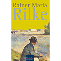 Rainer Maria Rilke: Gesammelte Werke (German Edition)