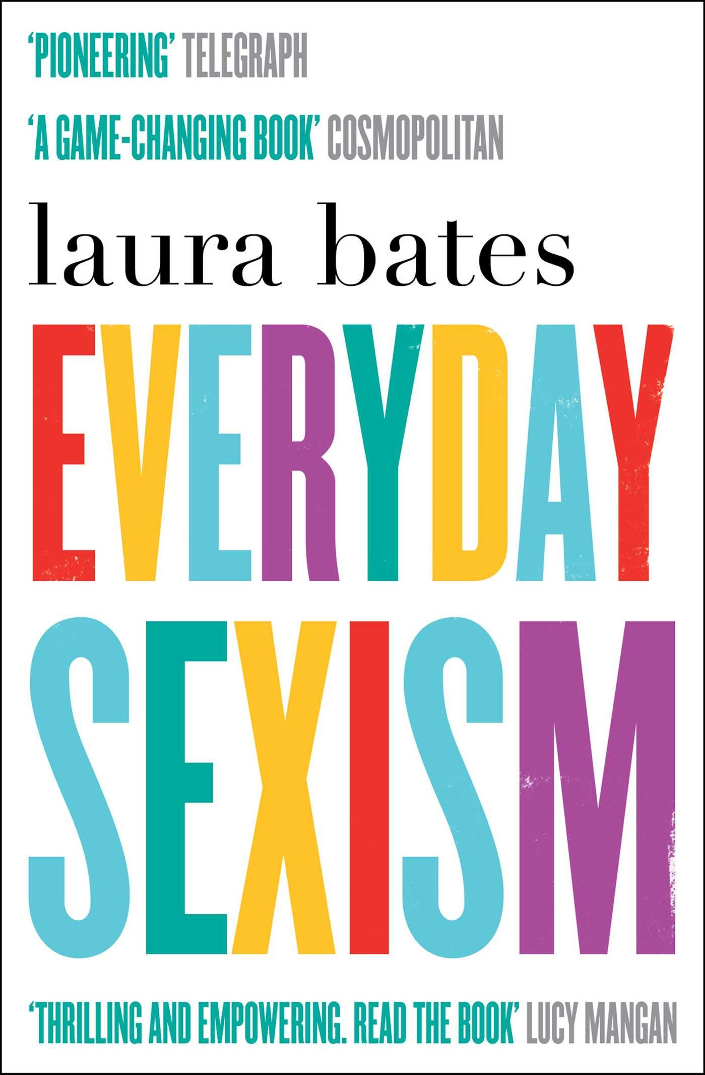Image result for everyday sexism bates