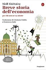 Breve storia dell'economia per chi non ne sa niente Paperback
