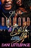 Diamond & Boss: A Hood Love Story