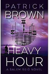 Heavy Hour: A Salem Reid Novel Kindle Edition