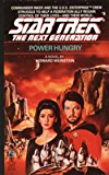 Power Hungry (Star Trek: The Next Generation Book 6)