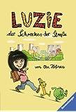 Luzie, der Schrecken der Straße (Ravensburger Taschenbücher)