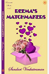 Reema's Matchmakers (Romantic Shorts Book 10) Kindle Edition