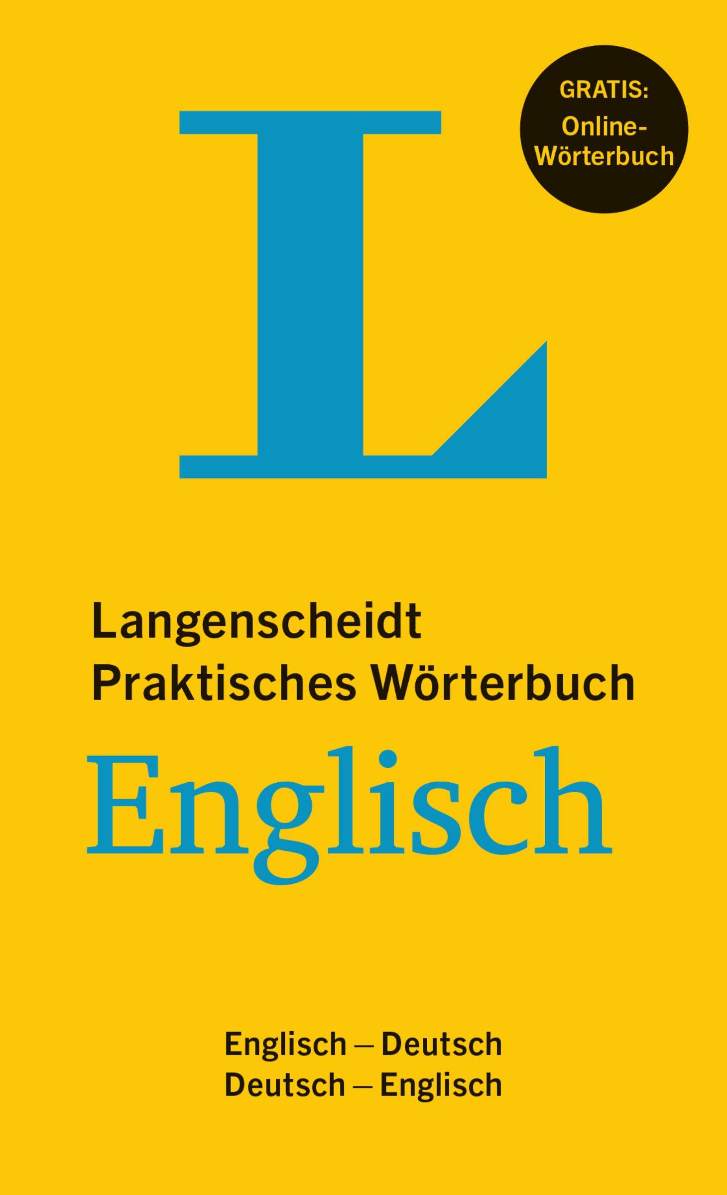 Langenscheidt Praktisches Wörterbuch Englisch - Buch mit Online-Anbindung: Englisch-Deutsch/Deutsch-Englisch (Langenscheidt Praktische Wörterbücher)