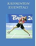 Badminton Essentials: The $6 Sports Series (English Edition)