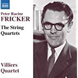 Fricker: The String Quartets [Naxos: 8571374]