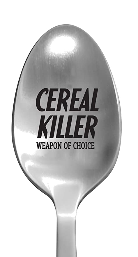 "Laser Engraved ""Cereal Killer"" Stainless Steel Spoon – Unique Funny Gifts"