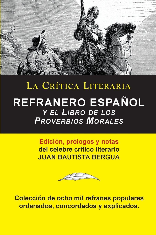 Refranero Español, Juan Bautista Bergua; Colección La Crítica Literaria por  el célebre crítico literario Juan Bautista Bergua, Ediciones Ibéricas: ...