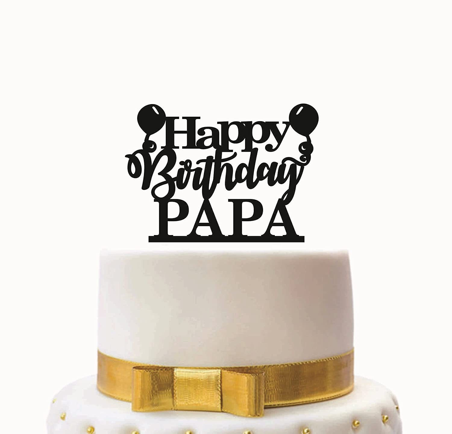 SYGA Black Happy Birthday Papa Cake Topper For Birthday Party ...
