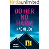 Do Her No Harm: a page turning and gripping psychological thriller