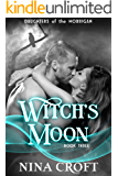 Witch's Moon (Daughters of the Morrigan Book 3)