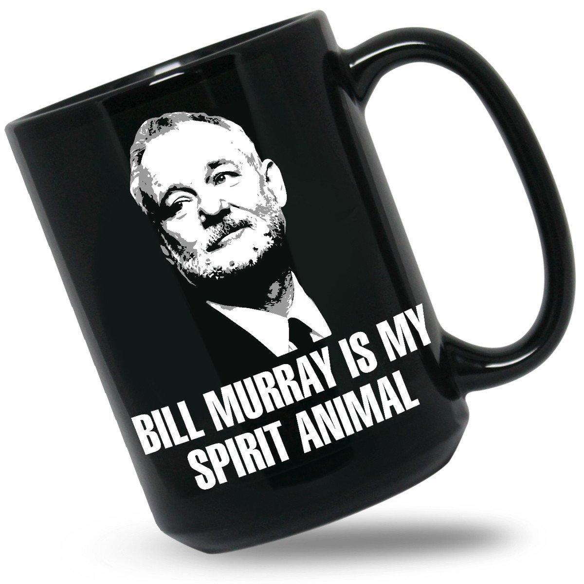 Bill Murray Is My Spirit Animal Mug - Bill Murray Coffee Mugs