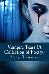 Vampire Tears (A Collection of Poetry) Paperback