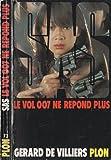 Le vol 007 ne répond plus : Collection : S. A. S