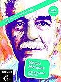 Garcia Marquez : Una realidad magica A2