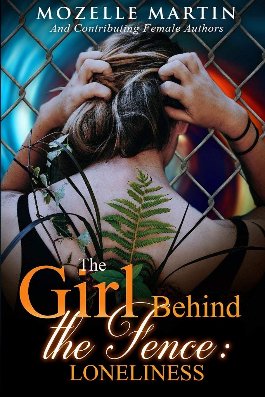 Girl Behind the Fence: Loneliness
