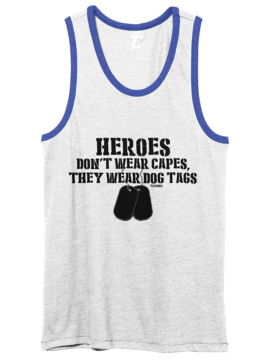 They Wear Dog Tags Unisex 2-Tone Tank Top Heroes Dont Wear Capes
