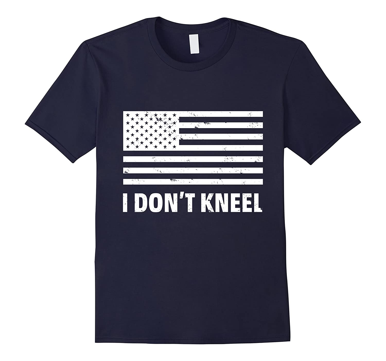 Distressed I Don't Kneel America T-shirt-BN