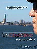 Uncensored: Narco Journalism [OV]