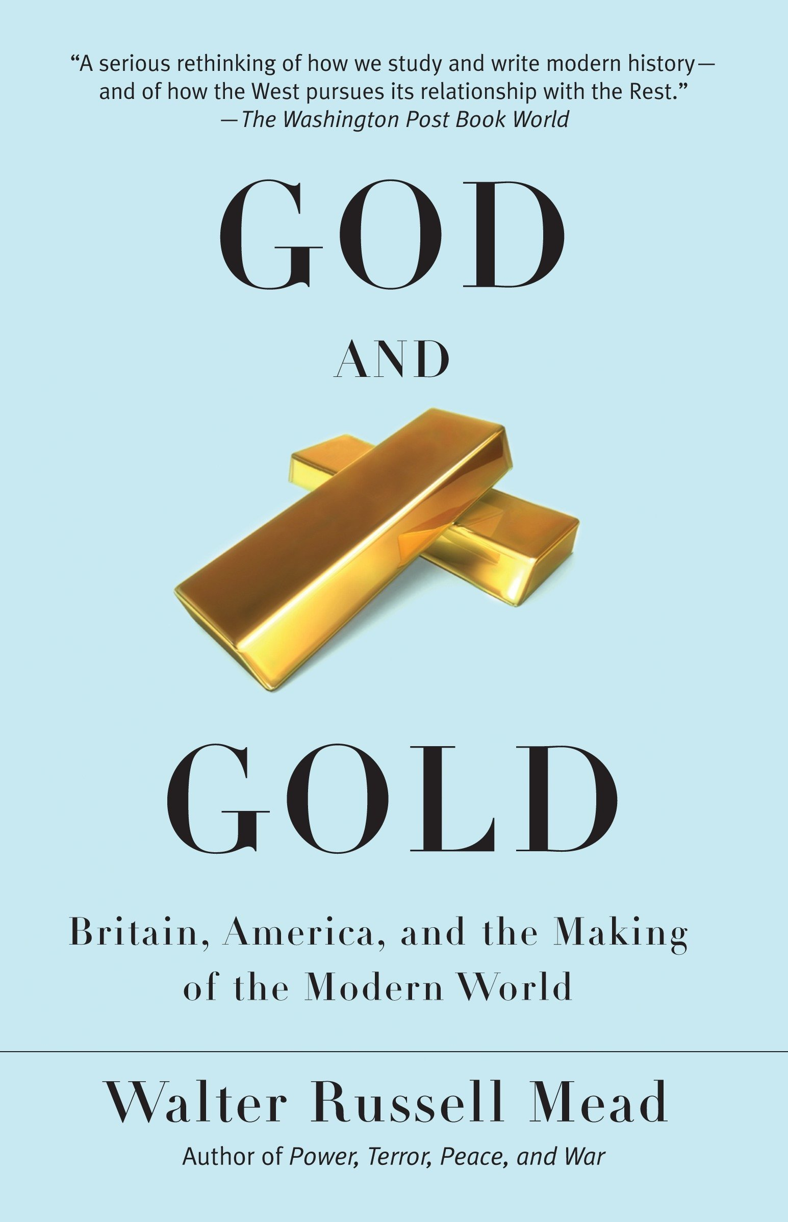 God and Gold: Britain, America, and the Making of the Modern World Vintage: Amazon.es: Walter Russell Mead: Libros en idiomas extranjeros