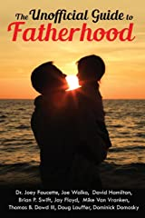 The Unofficial Guide to Fatherhood Paperback
