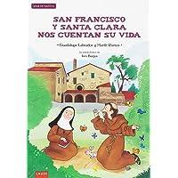 San Francisco y Santa Clara nos cuentan su vida (Laude)