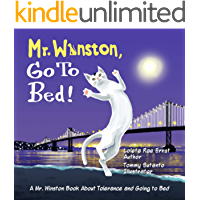 Mr. Winston, Go To Bed!: A Gorgeous Picture Book for Children or New Pet Owners (Mr. Winston Book 1)