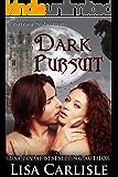 Dark Pursuit: a paranormal Christmas romance (Chateau Seductions Book 4)