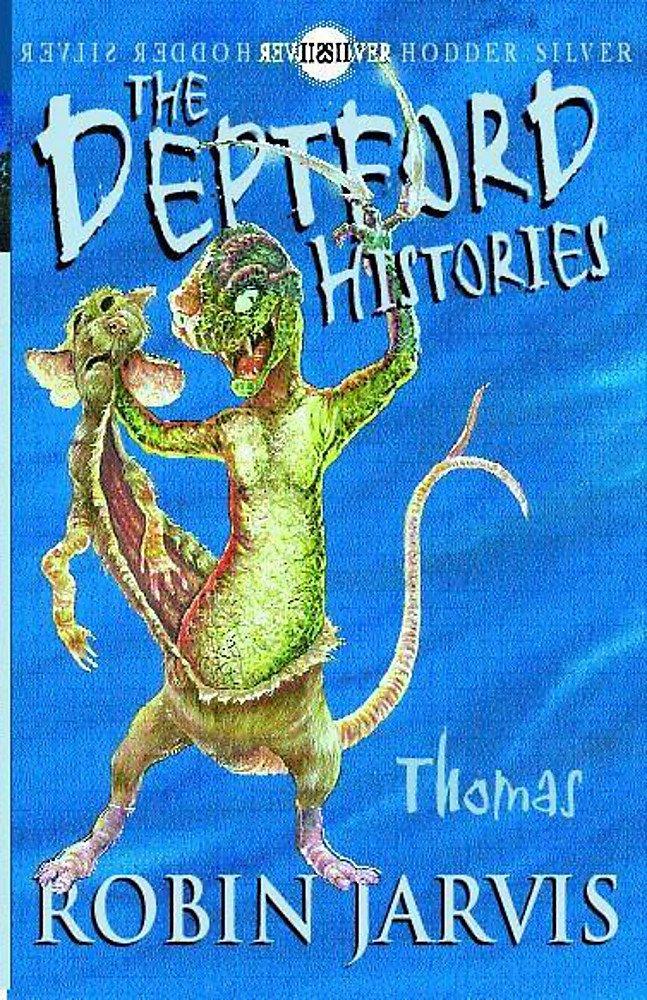 Deptford Histories, The: Thomas PDF