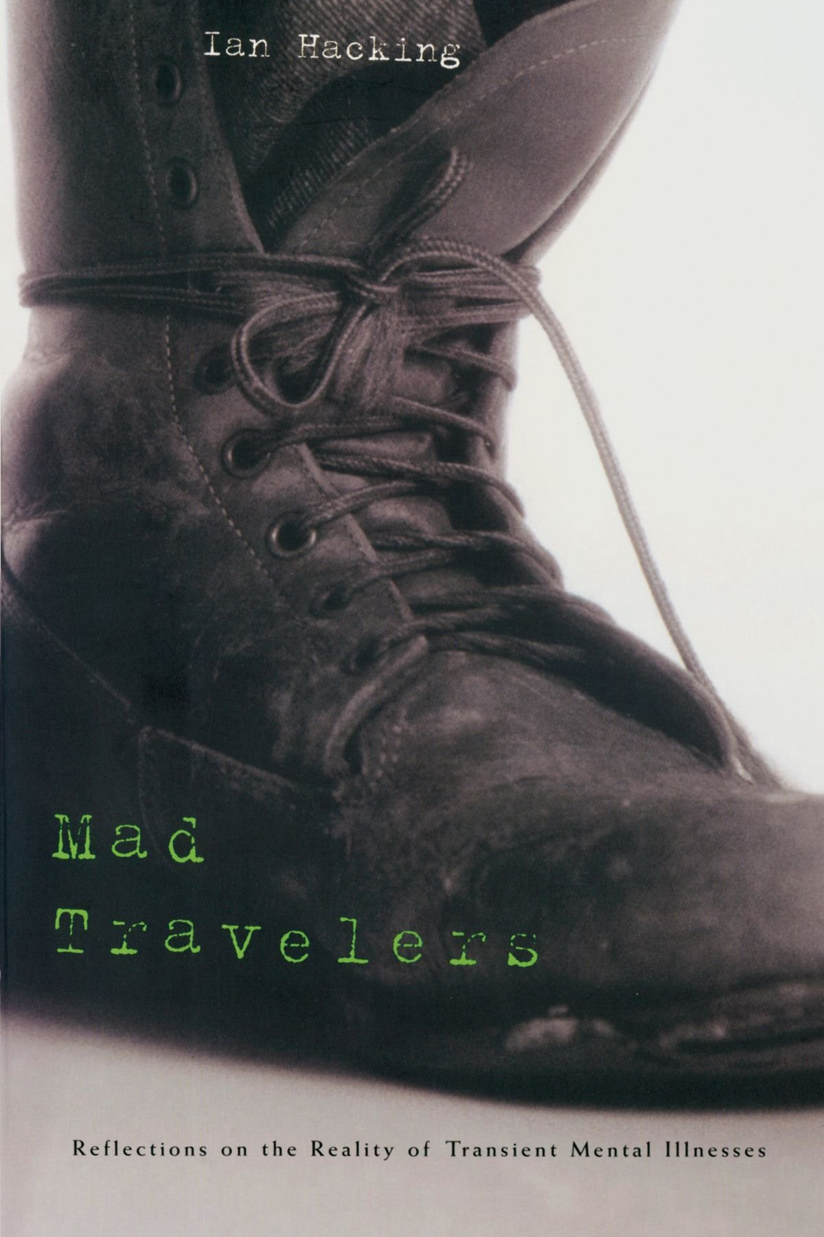 Download Mad Travelers: Reflections on the Reality of Transient Mental Illnesses pdf epub