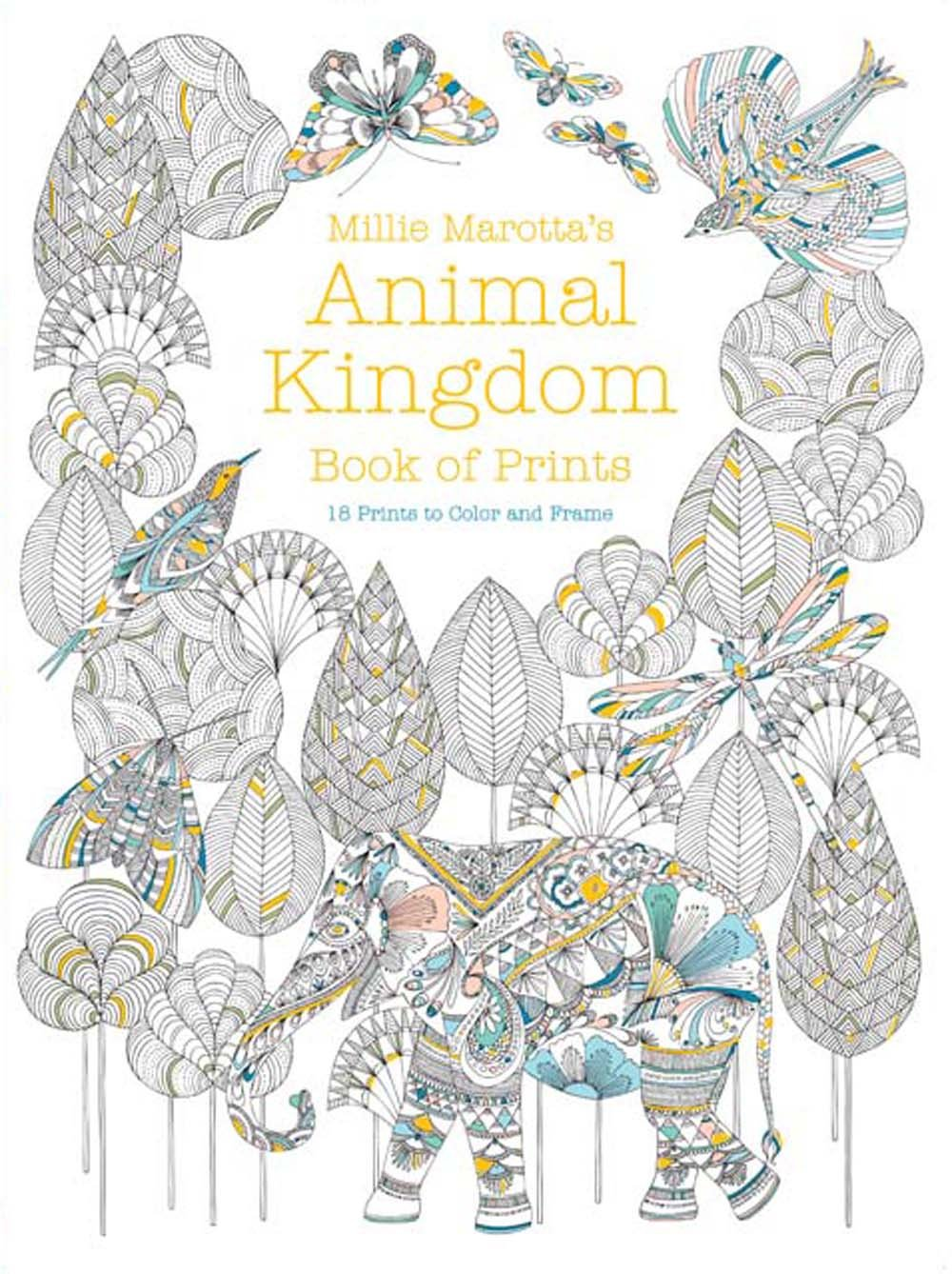 Amazon Millie Marottas Animal Kingdom Book Of Prints A Marotta Adult Coloring 9781454710318 Books