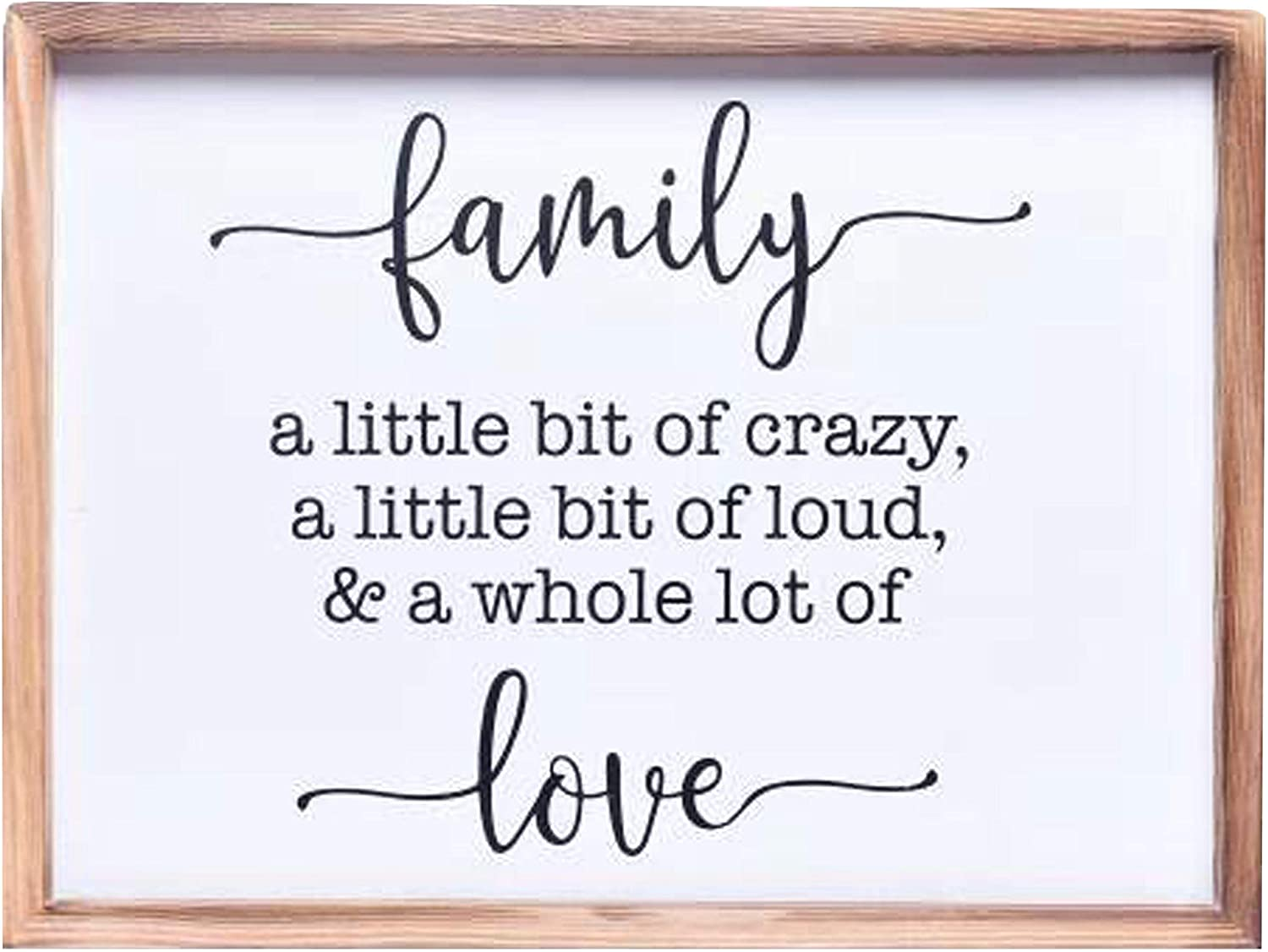 Farmhouse Decor - Modern Rustic Wall Art Home Decor - Family A Little Bit of Crazy and a Whole Lot of Love Sign - Solid Wood Framed Printed Quote for Living Room Decoration - Approx. 12x16 Inches