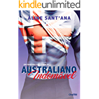 Australiano Indomável (Sem Fronteiras Para O Amor Livro 2)