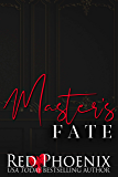 Master's Fate (Rise of the Dominants Book Two)