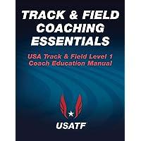 Track & Field Coaching Essentials (USA Track & Field)