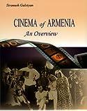 Cinema of Armenia: An Overview