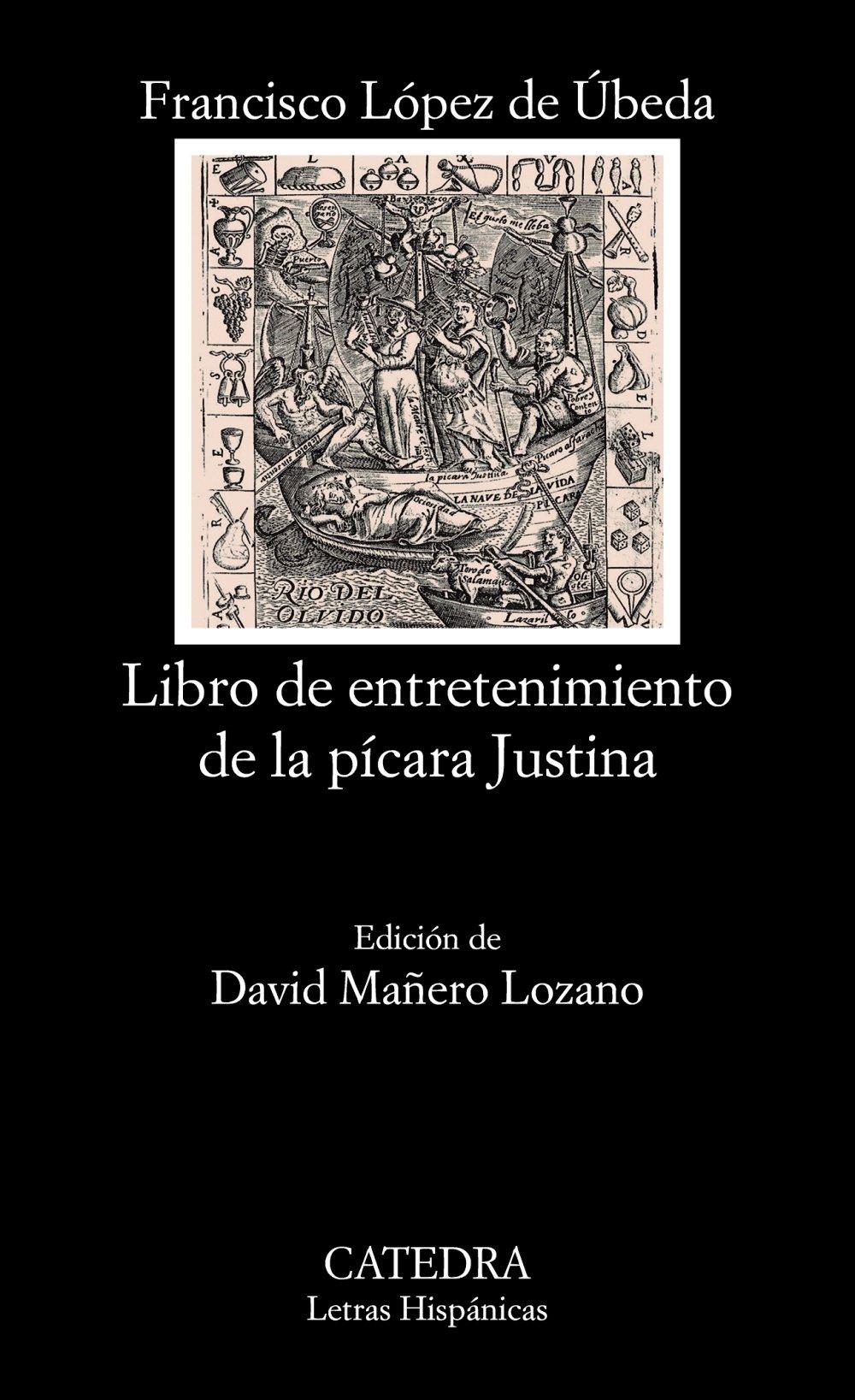 Libro de entretenimiento de la pícara Justina Letras Hispánicas: Amazon.es: Francisco López de Úbeda: Libros