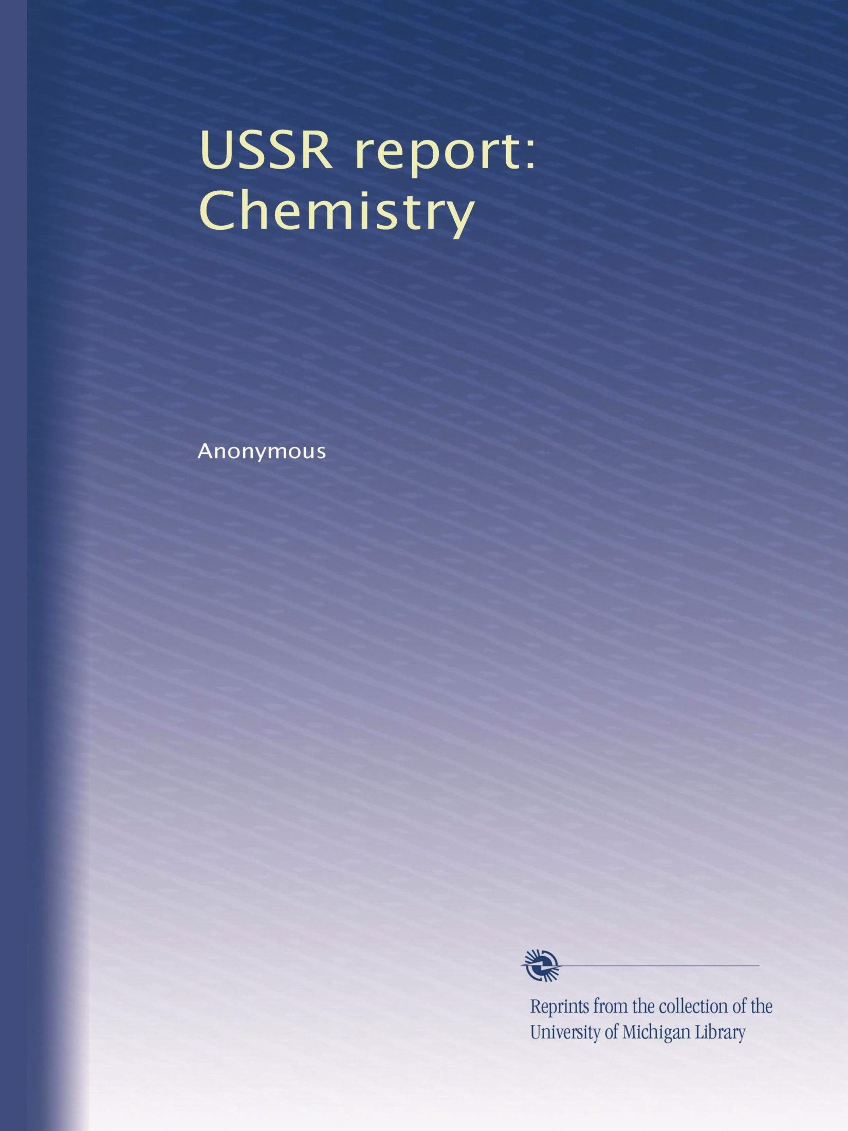 USSR report: Chemistry ebook