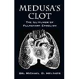 Medusa's Clot: The Ill-Humor of Pulmonary Embolism