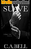 Suave (The Suave Trilogy  Book 1)