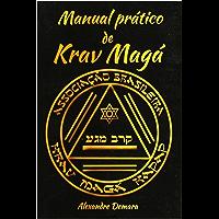 Manual Prático de Krav Magá: Kapap & Krav Magá Associação Brasileira