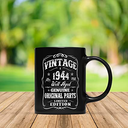 My 74th Birthday Shirt Turning 74 Years Old Funny 1944 Gift Mug For