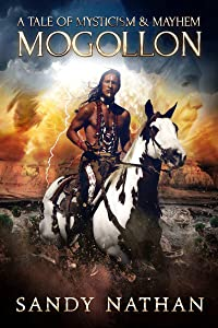 Mogollon: A Tale of Mysticism & Mayhem (Bloodsong Series Book 2)