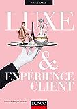 Luxe et expérience client (Hors collection)