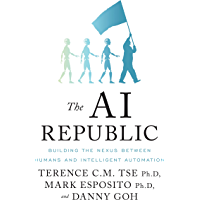 The AI Republic: Building the Nexus Between Humans and Intelligent Automation