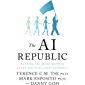 The AI Republic: Building the Nexus Between Humans and Intelligent Automation (English Edition)