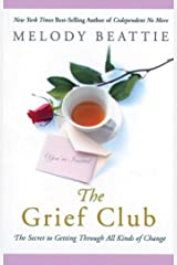 The Grief Club: The Secret to Getting Through All Kinds of Change Paperback