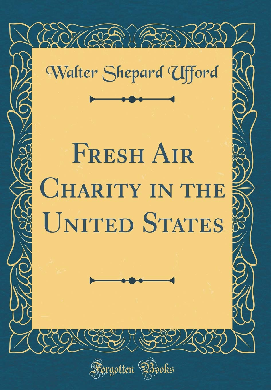 Download Fresh Air Charity in the United States (Classic Reprint) pdf epub