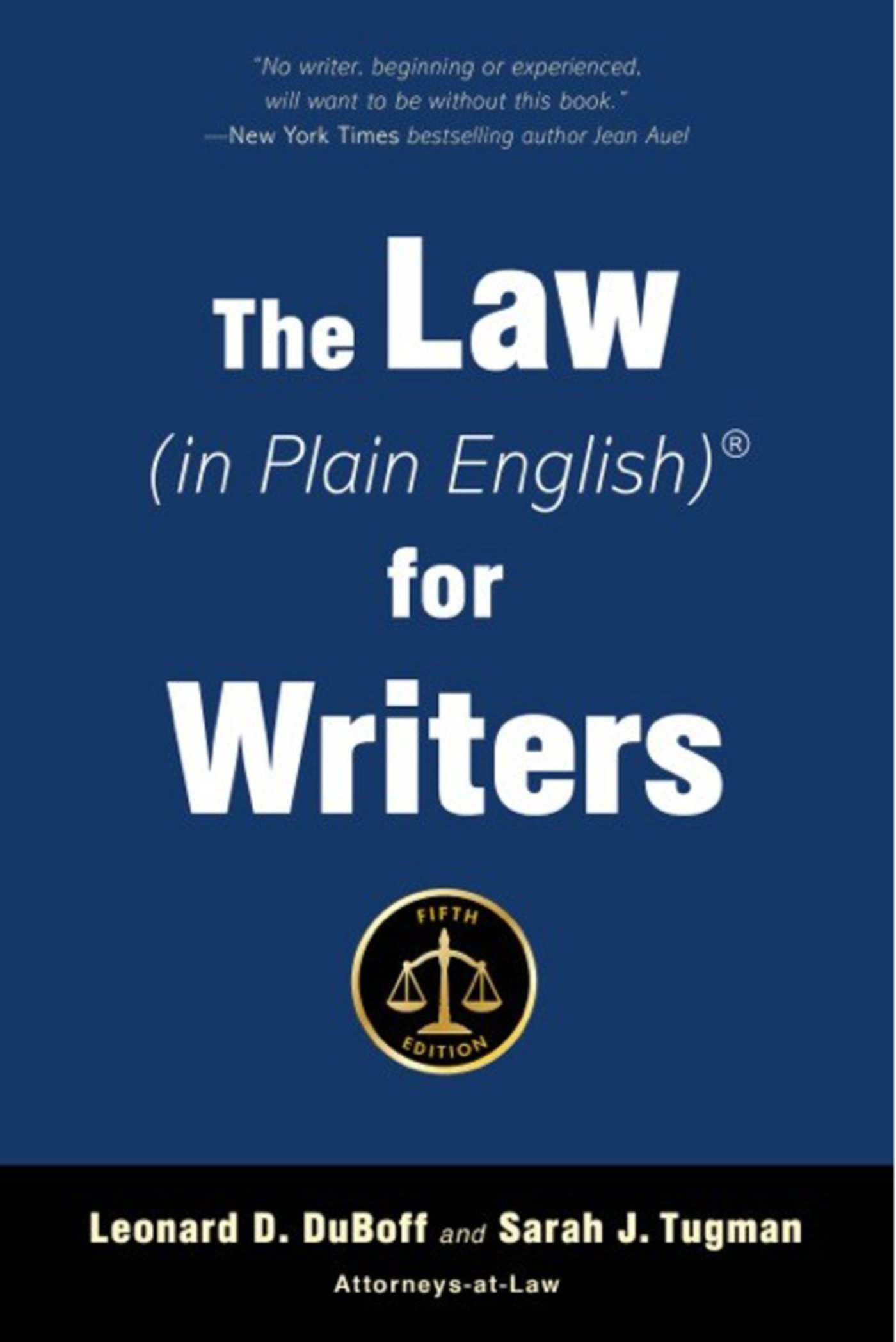 The Law (in Plain English) for Writers (Fifth Edition) by Allworth Press